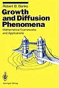 Texts in Applied Mathematics #14: Growth and Diffusion Phenomena