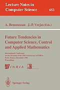 Future Tendencies in Computer Science, Control and Applied Mathematics: International Conference on the Occasion of the 25th Anniversary of Inria, Par