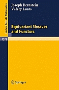 NATO Asi Series #1578: Equivariant Sheaves and Functors Cover