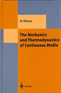 Mechanics & Thermodynamics of Continuous Media
