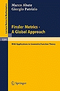 Lecture Notes in Mathematics #1591: Finsler Metrics - A Global Approach