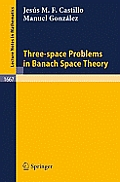 Three-Space Problems in Banach Space Theory, Vol. 166