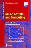 Music, Gestalt, and Computing:...