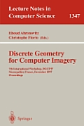 Lecture Notes in Computer Science, #1347: Discrete Geometry for Computer Imagery