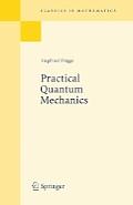 Practical Quantum Mechanics