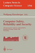 Computer Safety, Reliability & Security: Proceedings of the 17th International Conference, Safecomp '98, Heidelberg, Germany, October 5-7, 1998, Vol. 151