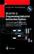 Iec 61131-3: Programming Industrial Automation Systems with CDROM