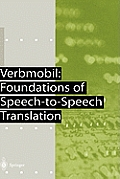 Verbmobil: Foundations of Speech-To-Speech Translation (Artificial Intelligence) Cover