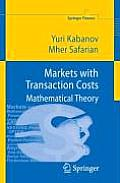 Markets with Transaction Costs: Mathematical Theory