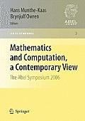 Mathematics and Computation, a Contemporary View: The Abel Symposium 2006