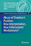 MPI Studies on Intellectual Property, Competition and Tax Law #05: Abuse of Dominant Position: New Interpretation, New Enforcement Mechanisms?
