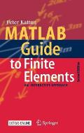 MATLAB Guide to Finite Elements: An Interactive Approach [With CD-ROM]