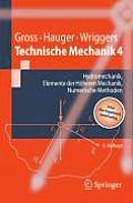 Technische Mechanik: Band 4: Hydromechanik, Elemente Der H??heren Mechanik, Numerische Methoden (Springer-Lehrbuch)