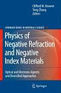 Springer Series in Materials Science #98: Physics of Negative Refraction and Negative Index Materials: Optical and Electronic Aspects and Diversified Approaches