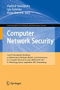 Communications in Computer and Information Science #1: Computer Network Security: Fourth International Conference on Mathematical Methods, Models and Architectures for Computer Network Security, MMM-A Cover