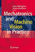 Mechatronics and Machine Vision in Practice