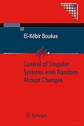 Control of Singular Systems with Random Abrupt Changes Cover