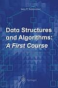 Data Structures and Algorithms: A First Course