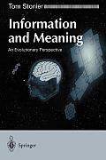 Information & Meaning: An Evolutionary Perspective