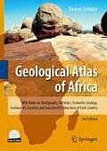 Geological Atlas of Africa: With Notes on Stratigraphy, Tectonics, Economic Geology, Geohazards, Geosites and Geoscientific Education of Each Coun