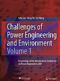 Challenges of Power Engineering and Environment: Proceedings of the International Conference on Power Engineering 2007