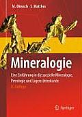 Mineralogie: Eine Einfuhrung in Die Spezielle Mineralogie, Petrologie Und Lagerstattenkunde (Springer-Lehrbuch)