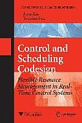 Control and Scheduling Codesign: Flexible Resource Management in Real-Time Control Systems (Advanced Topics in Science and Technology in China)