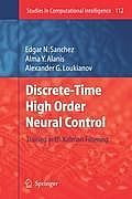 Studies in Computational Intelligence #112: Discrete-Time High Order Neural Control: Trained with Kalman Filtering