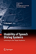Usability of Speech Dialog Systems: Listening to the Target Audience