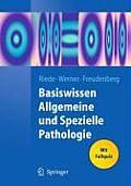 Basiswissen Allgemeine Und Spezielle Pathologie (Springer-Lehrbuch)