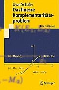 Das Lineare Komplementaritatsproblem: Eine Einfa1/4hrung (Springer-Lehrbuch)
