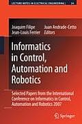 Informatics in Control, Automation and Robotics: Selected Papers from the International Conference on Informatics in Control, Automation and Robotics