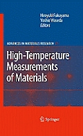 Advances in Materials Research #11: High-Temperature Measurements of Materials
