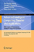 Communications in Computer and Information Science #15: Advanced Intelligent Computing Theories and Applications with Aspects of Contemporary Intelligent Computing Techniques: 4th International Confer Cover