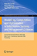 Communications in Computer and Information Science #14: Modelling, Computation and Optimization in Information Systems and Management Sciences: Second International Conference McO 2008, Metz, France -