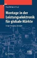 Montage in Der Leistungselektronik Fa1/4r Globale Markte: Design, Konzepte, Strategien (VDI-Buch)