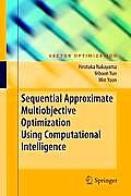 Sequential Approximate Multiobjective Optimization Using Computational Intelligence (09 Edition)