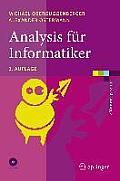 Analysis Fa1/4r Informatiker: Grundlagen, Methoden, Algorithmen (Examen.Press)