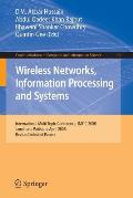 Wireless Networks Information Processing and Systems: First International Multi Topic Conference, Imtic 2008 Jamshoro, Pakistan, April 11-12, 2008 Rev