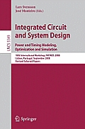 Lecture Notes in Computer Science / Theoretical Computer Sci #5349: Integrated Circuit and System Design. Power and Timing Modeling, Optimization and Simulation: 18th International Workshop, Patmos 20