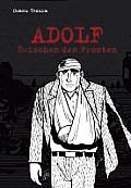 Adolf 04 - Zwischen Den Fronten by Osamu Tezuka