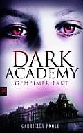 Dark Academy Geheimer Pakt