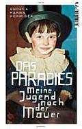 Das Paradies Meine Jugend Nach Der Mauer