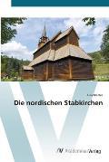 Die Nordischen Stabkirchen