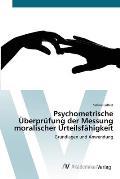 Psychometrische Überprüfung Der Messung Moralischer Urteilsfähigkeit