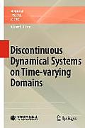 Discontinuous Dynamical Systems on Time-Varying Domains