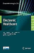 Electronic Healthcare: First International Conference, eHealth 2008 London, UK, September 8-9, 2008 Revised Selected Papers