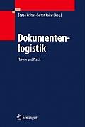 Dokumentenlogistik: Theorie Und Praxis