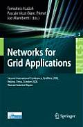 Networks for Grid Applications: Second International Conference, GridNets 2008 Beijing, China, October 8-10, 2008 Revised Selected Papers