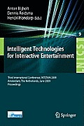 Intelligent Technologies for Interactive Entertainment: Third International Conference, Intetain 2009, Amsterdam, the Netherlands, June 22-24, 2009, P